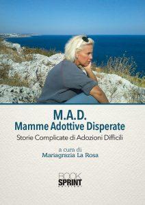 M.A.D. storie di adozioni difficili
